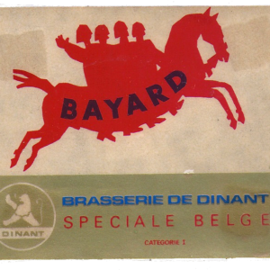 Etiquette Bayard - Brasserie de Dinant - Spéciale Belge - Catégorie 1