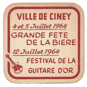 """Ciney dans les années '60 avait acquis une renommée internationale grâce a sa formidable participation jusqu'en finale a """"Jeux sans Frontières"""" et grâce a son fameux festival de musique """"la Guitare d'Or"""" dont la Brasserie de Dinant était le sponsor attitre"""